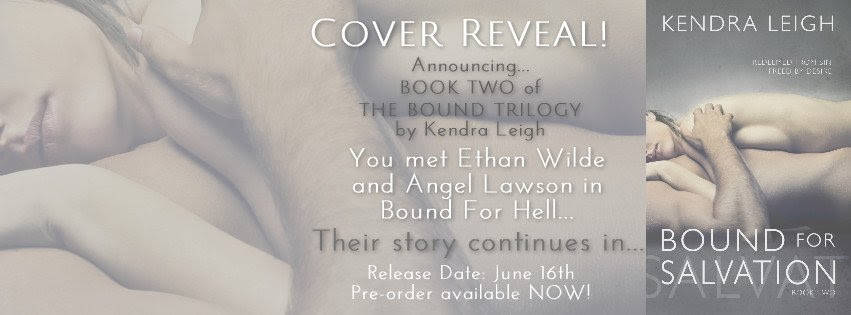 Photo banner announcing  the Cover Reveal for Bound For Salvation, by Kendra Leigh