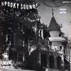 "Sounds Records ""Spooky Sounds"" (Sounds 1205, 1962)"