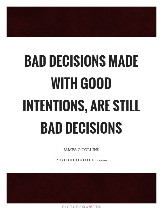 Quotes About Bad Intentions 53 Quotes