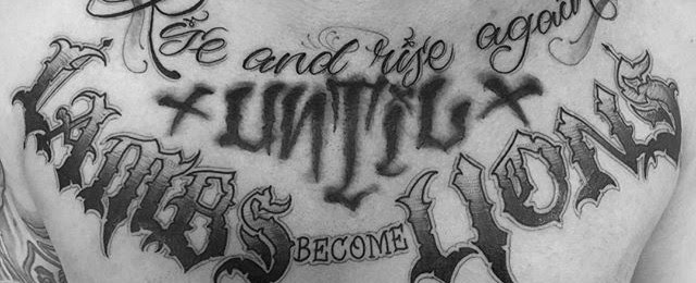 50 Chest Quote Tattoo Designs For Men Phrase Ink Ideas