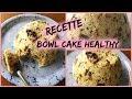Recette Bowl Cake Banane Chocolat Healthy