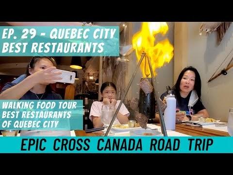 Canada Road Trip - Ep. 29 | Quebec City Restaurants