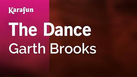 The Dance Garth Brooks Lyrics Karaoke