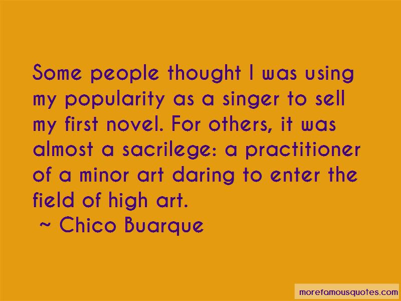 Chico Buarque Quotes Top 8 Famous Quotes By Chico Buarque