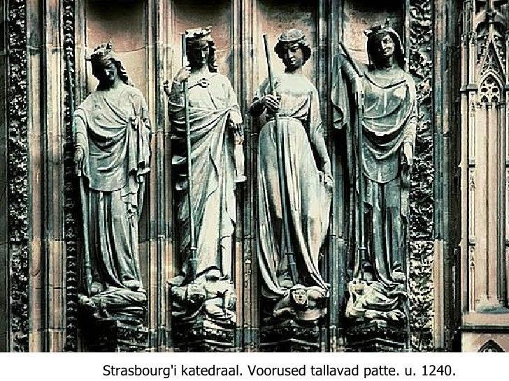 Strasbourg'i katedraal.   Voorused tallavad patte. u. 1240.