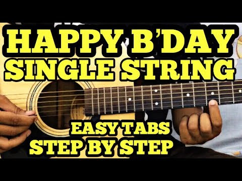 Happy Birthday Guitar Tabs Lead On Single String For Beginners Written Notes Fx Music