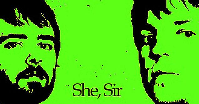 She, Sir