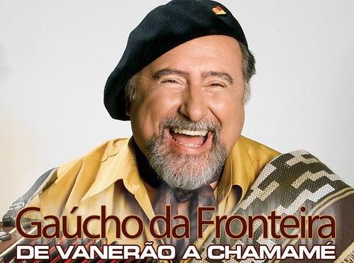 GAUCHO DA FRONTEIRA - DE VANERAO A CHAMAME