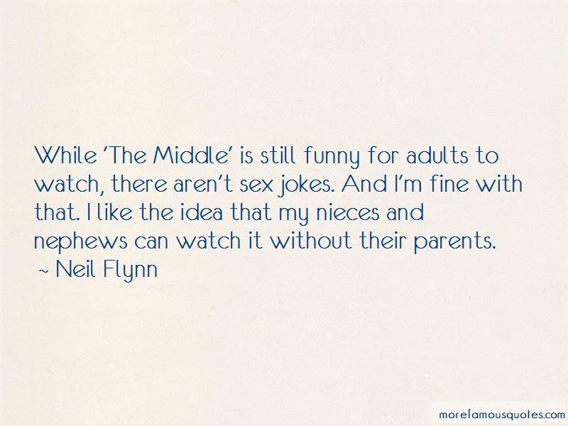Funny Nephews Quotes Top 1 Quotes About Funny Nephews From Famous
