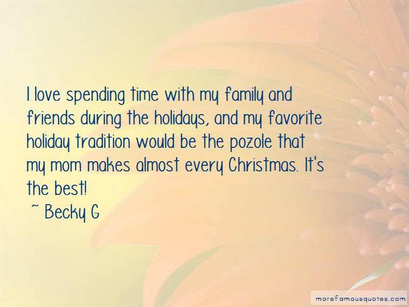 Quotes About Spending Time With Family During The Holidays Top 1