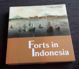 Krijgsgeschiedenis; Ministry of Education and Culture, Republic of Indonesia  Forts in