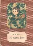 Frances Hodgson Burnett: A titkos kert