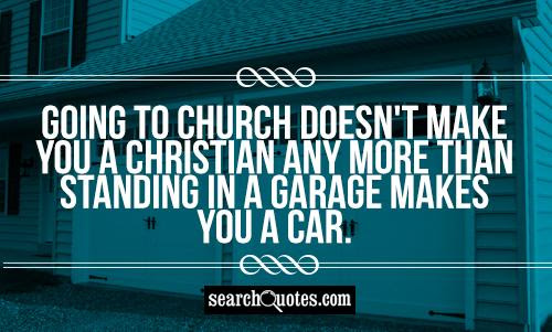 Quotes About Go To Church 215 Quotes