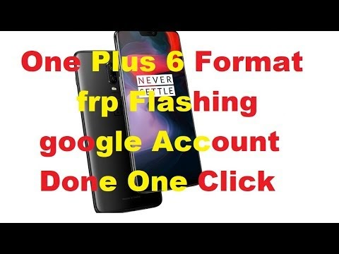 One Plus 6 Format frp Flashinf google Account Done One Click