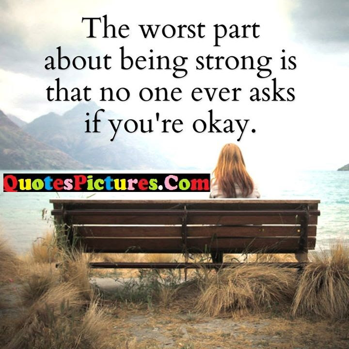 Best Shor Alone Quote About Strong Worst Part Quotespicturescom