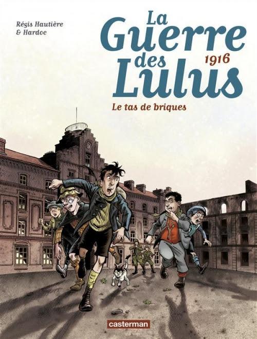 Couverture La guerre des Lulus, tome 3 : 1916 : Le tas de briques