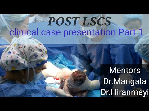 POST LSCS Clinical case presentation - Part 1