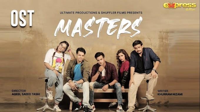 Masters OST - Sajid Abbas Lyrics (Pakistani Song)