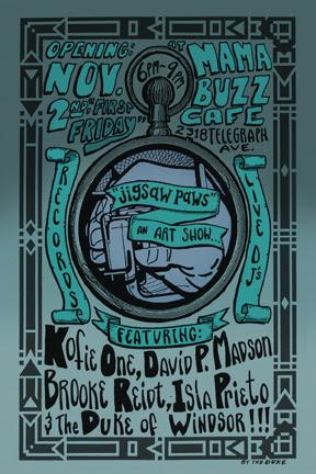 Jigsaw Paws an Art Show at Mama Buzz Cafe featuring new work by Kofie One David P. Madson Brooke Reidt Isla Prieto The Duke Of Windsor