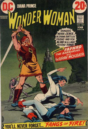 Fafhrd Gray Mouser and Wonder Woman