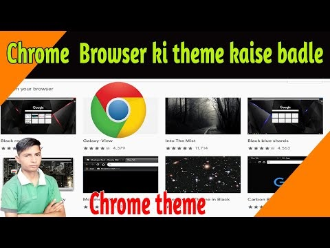 how to change Chrome browser Themes & customize Chrome in PC