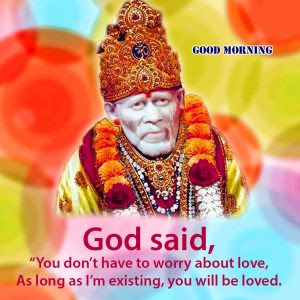 121 Sai Baba Good Morning Images Good Morning