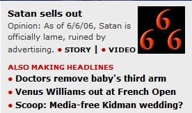 Satan Sells Out: Opinion: As of 6/6/06, Satan is officially lame, ruined by advertising.