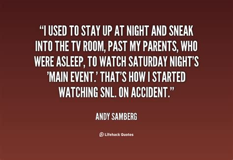Staying In On A Saturday Night Quotes