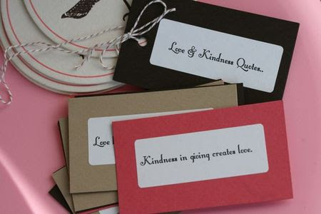 love and kindness quotes. And a thoughtful little stack of 'Love & Kindness Quotes'.