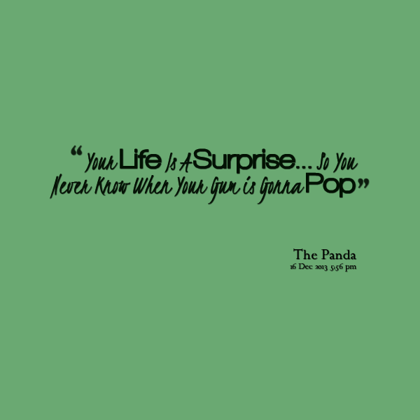 Quotes About Surprise 566 Quotes