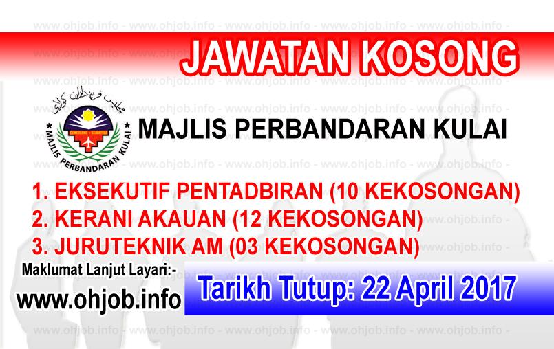 Ohjob Jawatan Kosong Kerajaan Malaysia Jawatan Kosong Mpku Majlis Perbandaran Kulai 22 April 2017