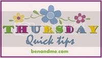Thursday Quick Tips