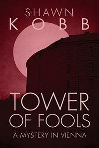 Tower of Fools by Shawn Kobb