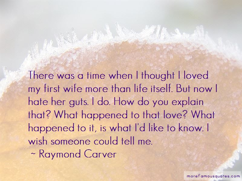 When You Love Someone More Than Life Itself Quotes Top 1 Quotes