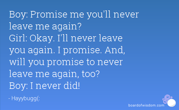 Quotes About Never Leave Me 98 Quotes