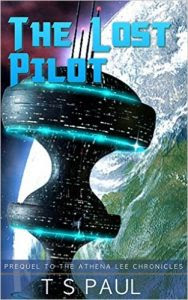 The Lost Pilot by T.S. Paul