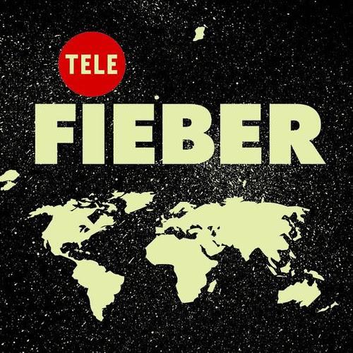 Tele - Fieber