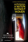 Matrubhoomi: A Nation Without Women