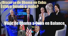 discurso-de-obama-en-cuba-estuvo-bueno-o-malo-y-viaje-a-cuba-en-balance
