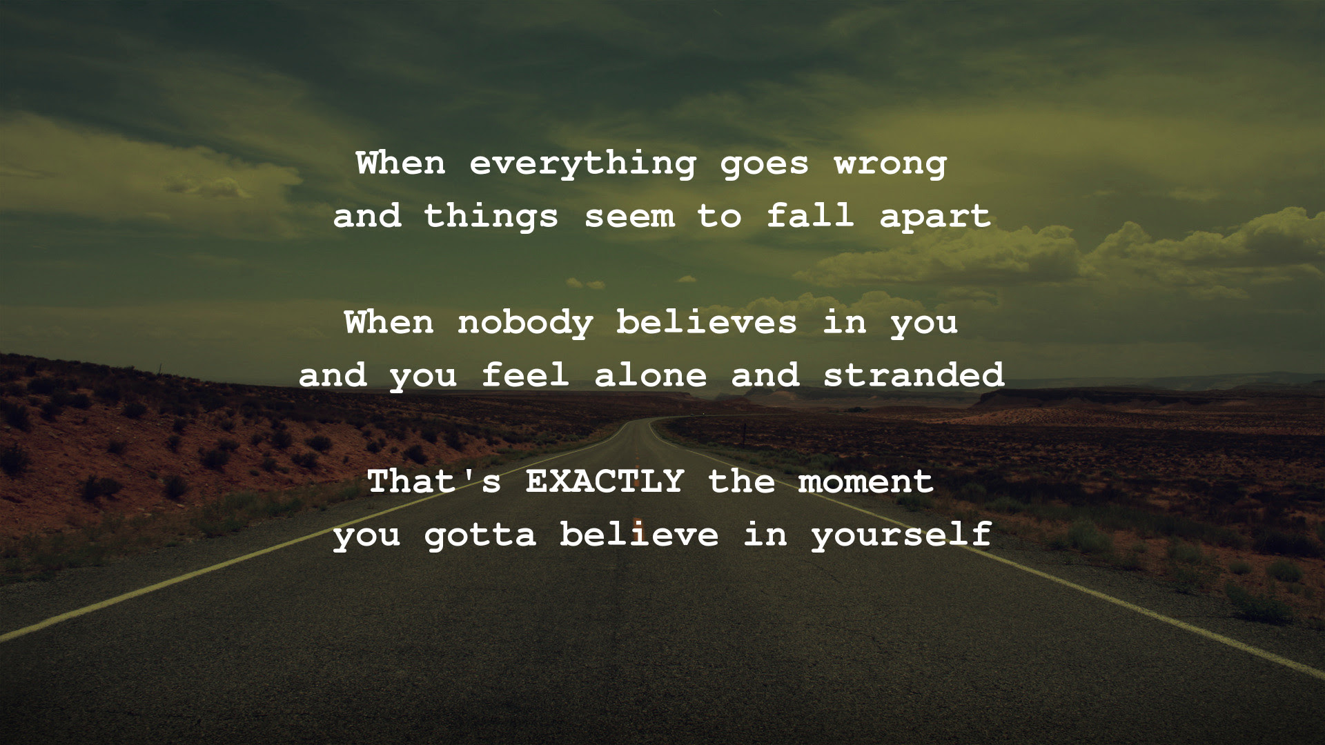 When Everything Goes Wrong And Things Seem To Fall Quotesberry