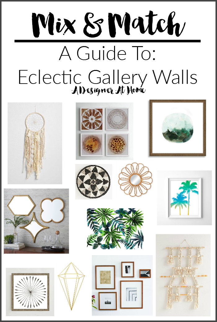 Mix & Match- A Guide to Eclectic Gallery Walls via A Designer At Home