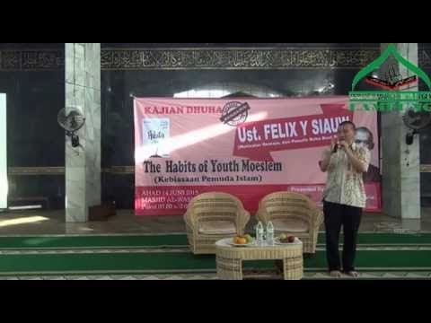 Kajian Dhuha MPI Lampung Ustadz Felix Y. Siauw - The Habits of Youth Muslim (part 2)