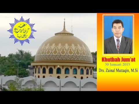 Khutbah Jum'at, Drs. Zainal Muttaqin, M.Si, 30 Januari 2015 Pondok Karangasem