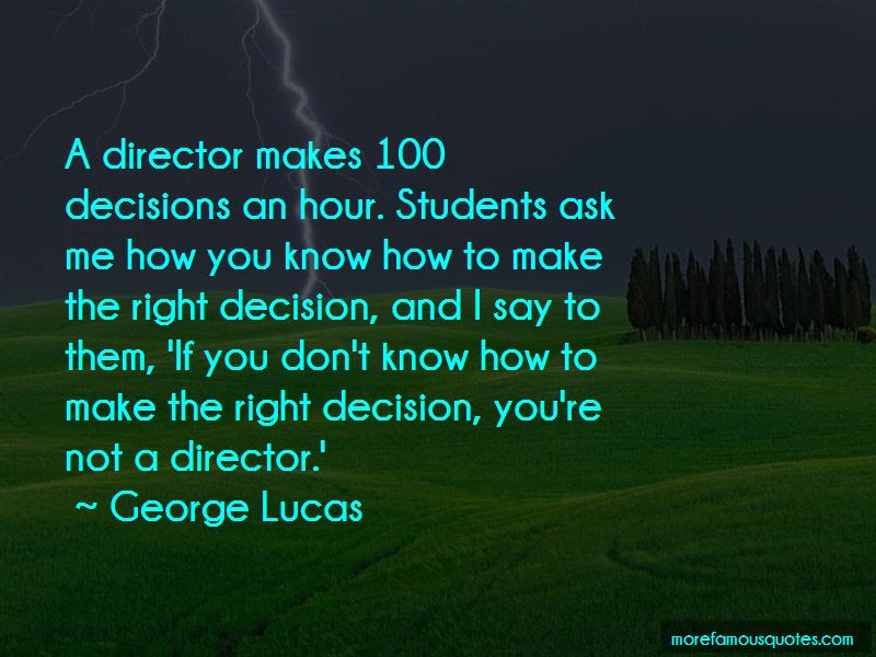 How To Make The Right Decision Quotes Top 14 Quotes About How To