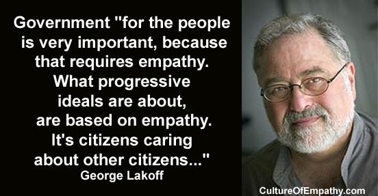 Culture Of Empathy Builder George Lakoff Quotes
