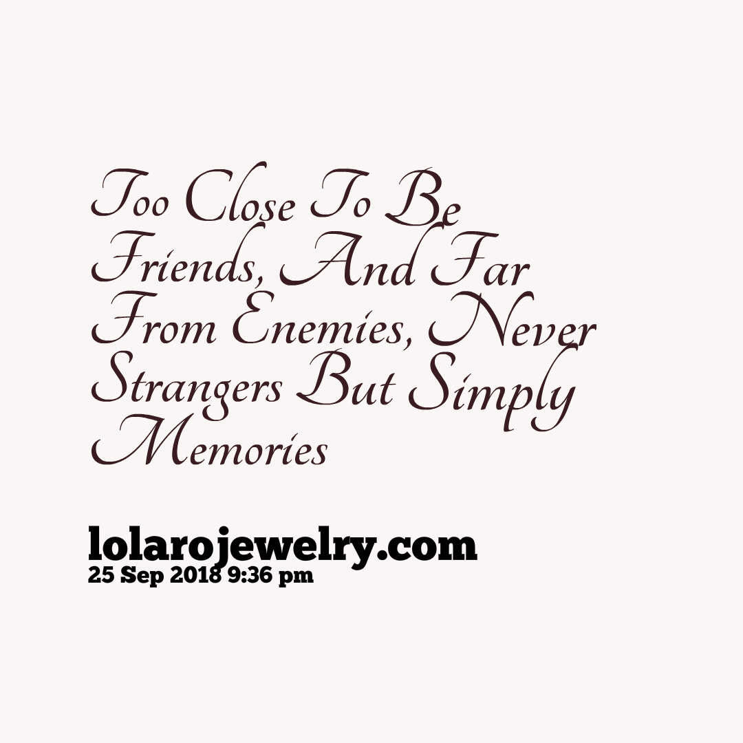Top 10 Best Friend Quotes To Remember Lola Ro Jewelryd