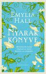 Emylia Hall: Nyarak könyve