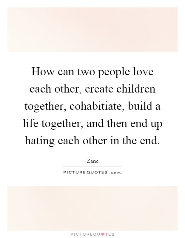 How Can Two People Love Each Other Create Children Together