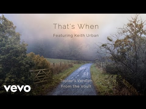 Taylor Swift - That's When (Taylor's Version) [From the Vault] Lyrics