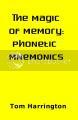 The Magic of Memory: Phonetic Mnemonics